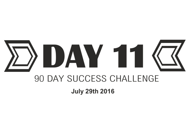 90 day success challenge day 11