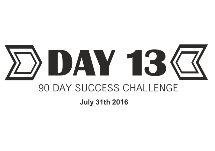 90 day success challenge day 13