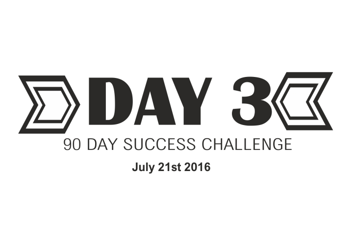 90 day success challenge day 3