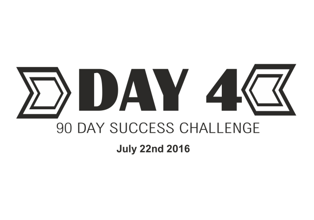 90 day success challenge day 4