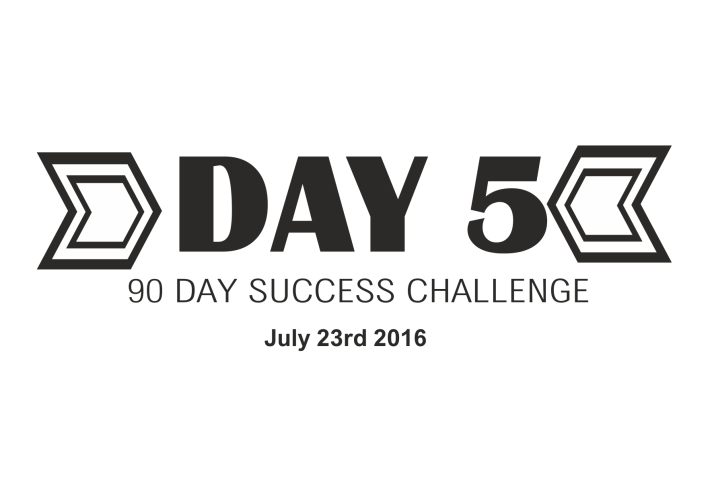 90 day success challenge day 5