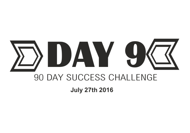 90 day success challenge day 9