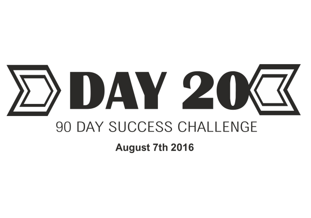 90 day success challenge day 20
