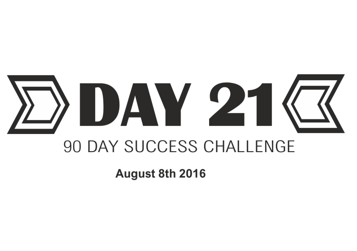 90 day success challenge day 21