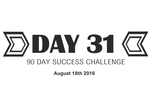 90 day success day 31