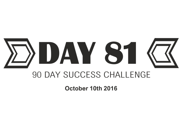 90-day-success-day-81