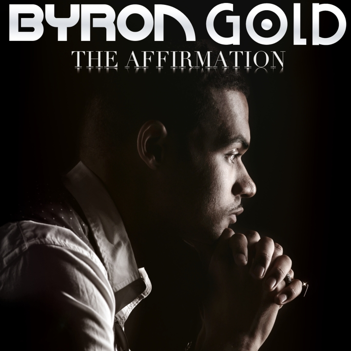 Byron Gold - The Affirmation (Artwork)